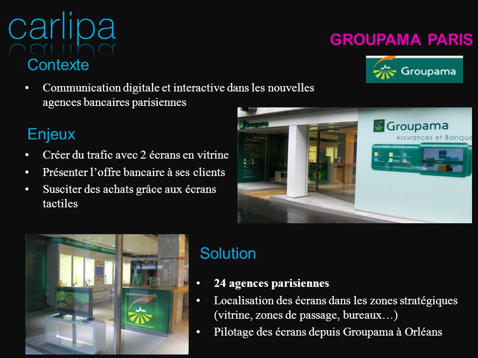 GROUPAMA PARIS Contexte Enjeux Solution