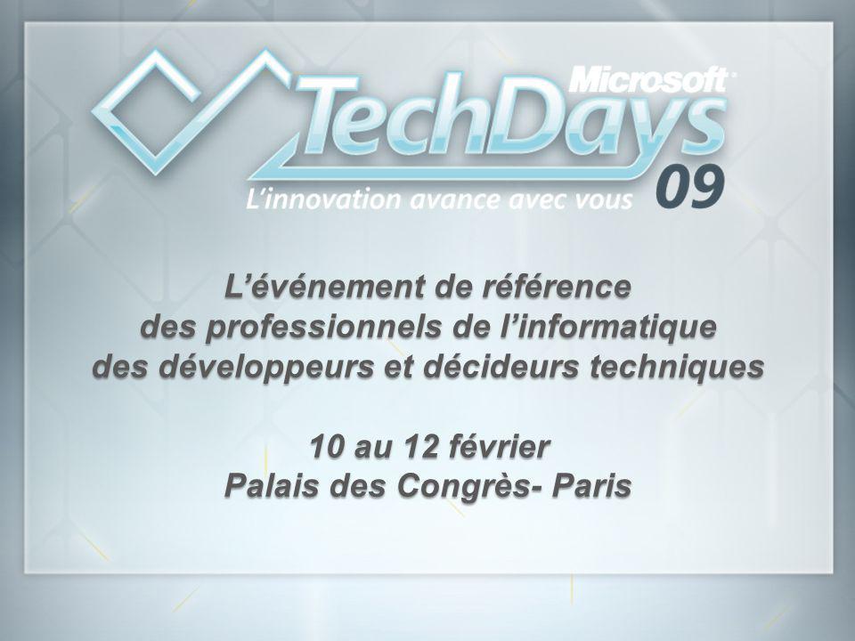 L'événement de référence des professionnels de l'informatique des développeurs et décideurs techniques 10 au 12 février Palais des Congrès- Paris