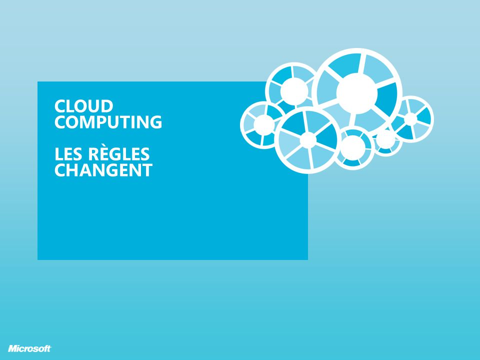 Cloud Computing Les règles changent