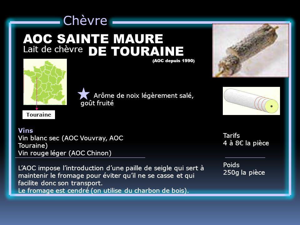 Chèvre AOC SAINTE MAURE DE TOURAINE Lait de chèvre