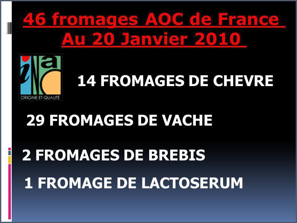 46 fromages AOC de France Au 20 Janvier 2010