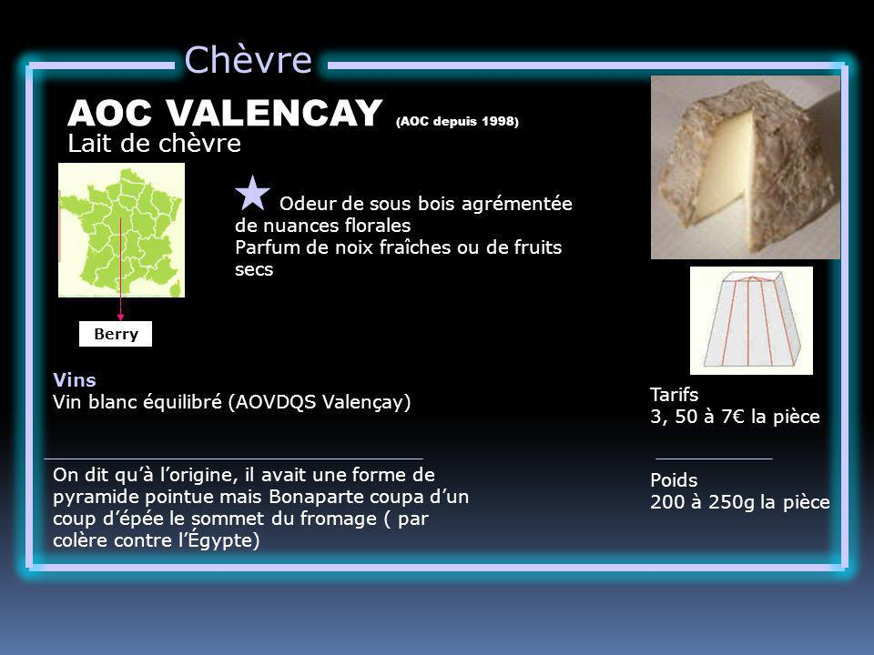 AOC VALENCAY (AOC depuis 1998)