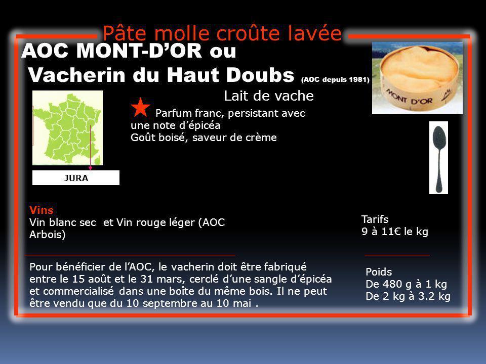 Pâte molle croûte lavée AOC MONT-D'OR ou