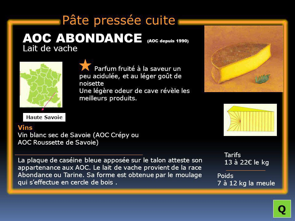 AOC ABONDANCE (AOC depuis 1990)