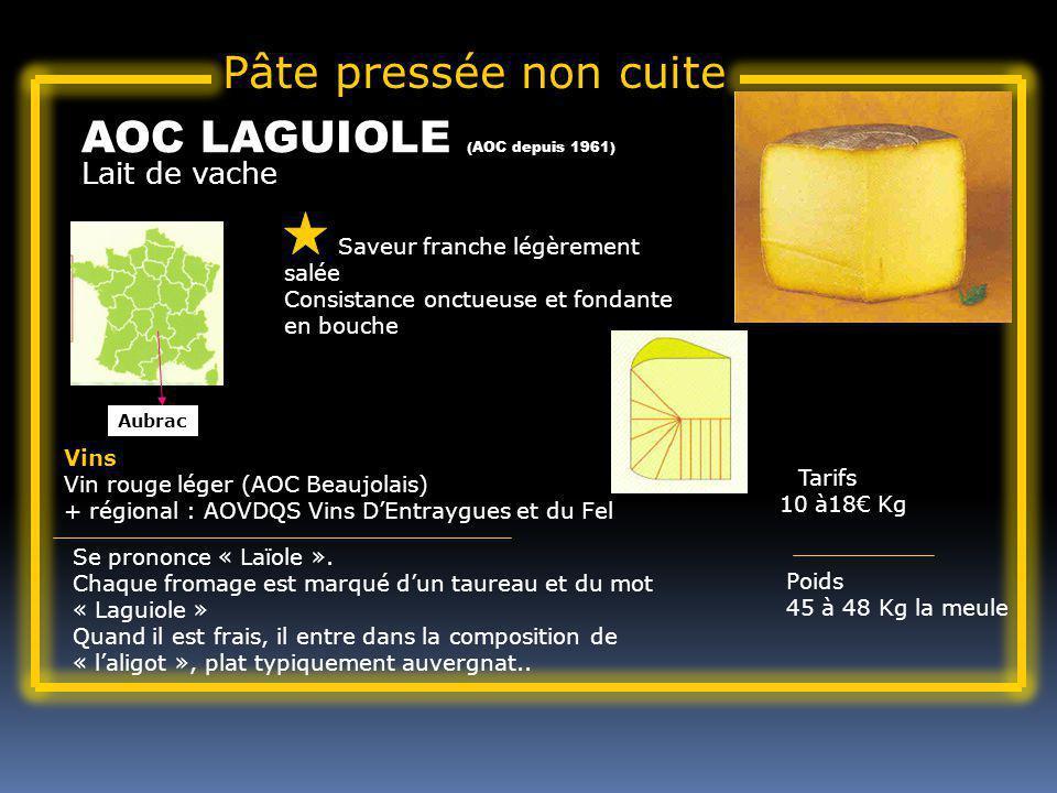 AOC LAGUIOLE (AOC depuis 1961)