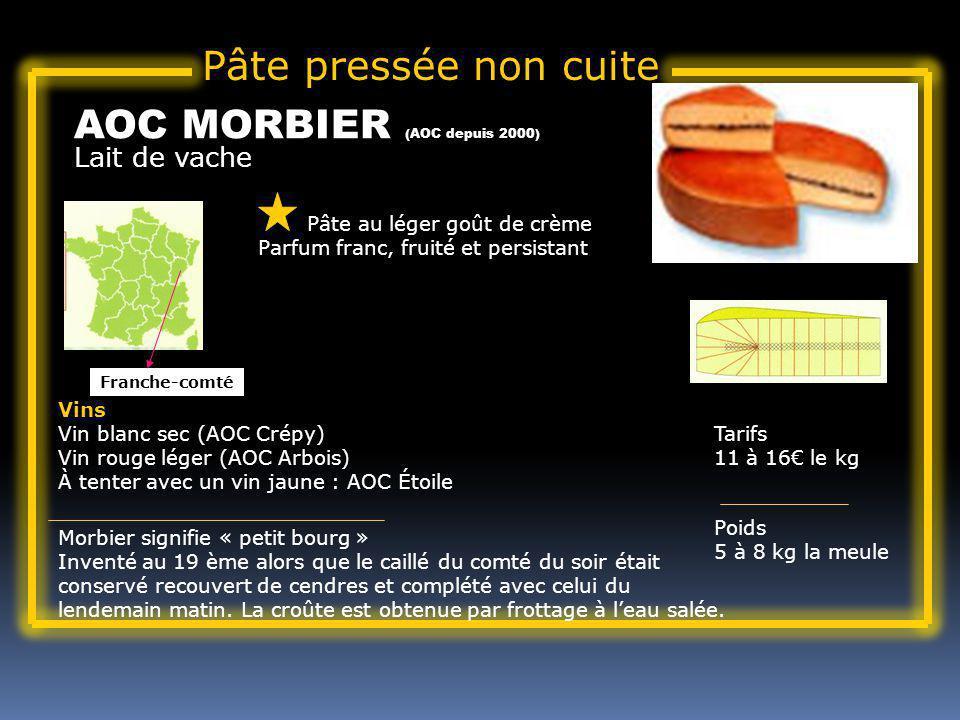 AOC MORBIER (AOC depuis 2000)