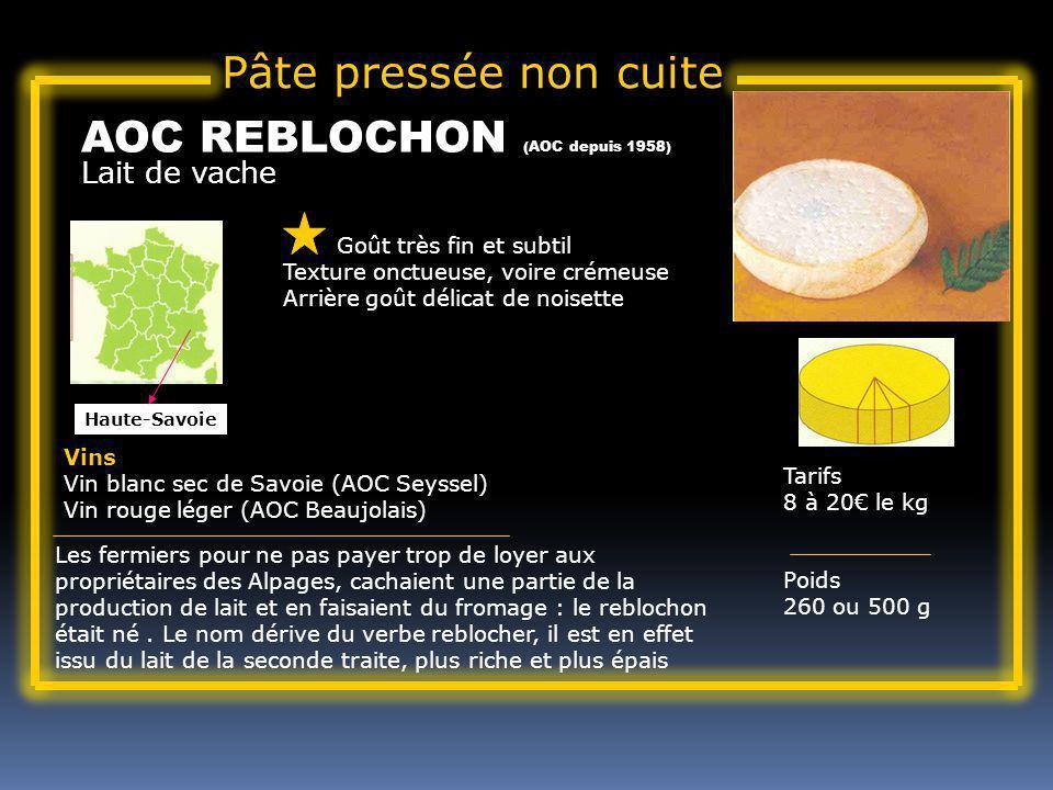 AOC REBLOCHON (AOC depuis 1958)