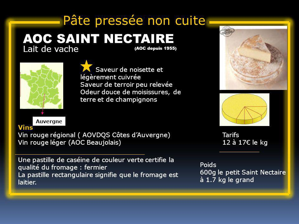 Pâte pressée non cuite AOC SAINT NECTAIRE Lait de vache