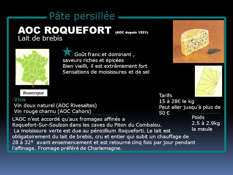 AOC ROQUEFORT (AOC depuis 1921)