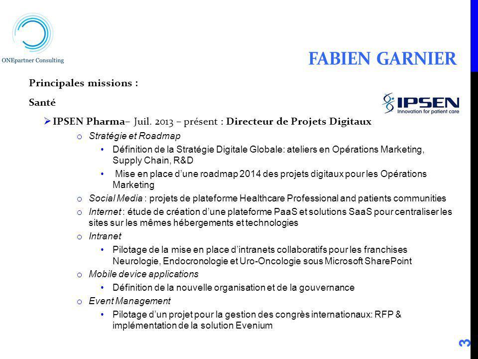 Fabien Garnier Principales missions : Santé