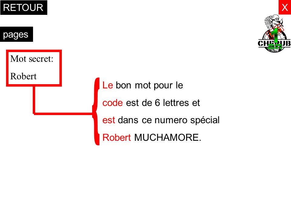 { RETOUR X pages Mot secret: Robert Le bon mot pour le