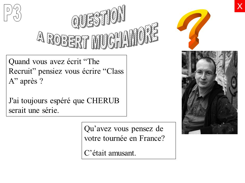 QUESTION A ROBERT MUCHAMORE P3 X