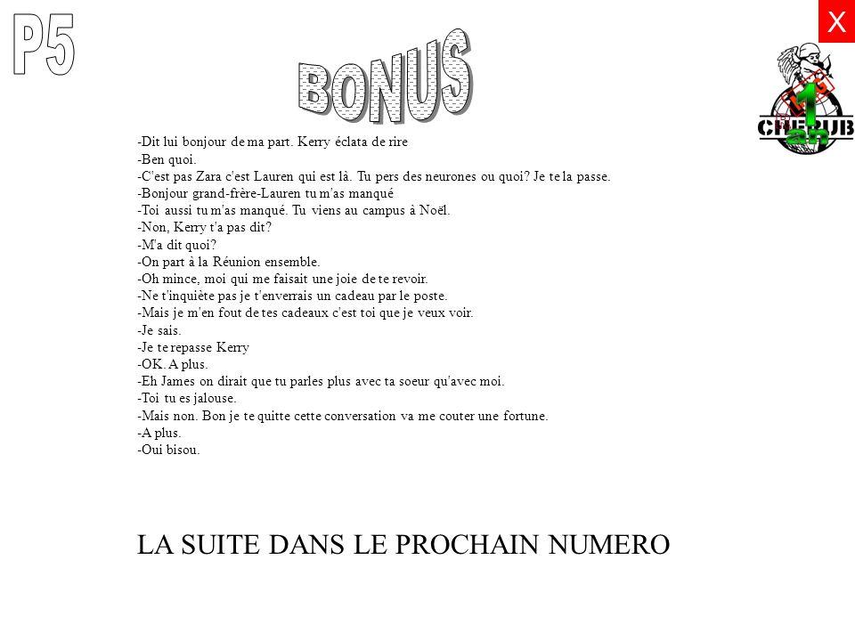 P5 BONUS R X LA SUITE DANS LE PROCHAIN NUMERO