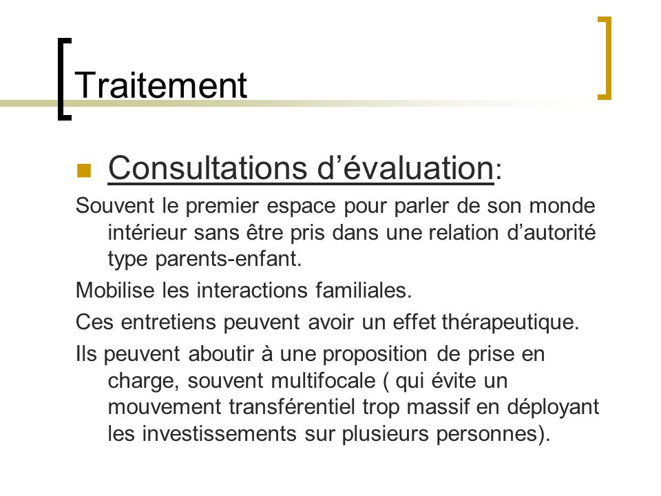 Traitement Consultations d'évaluation: