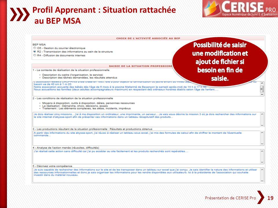 Profil Apprenant : Situation rattachée au BEP MSA