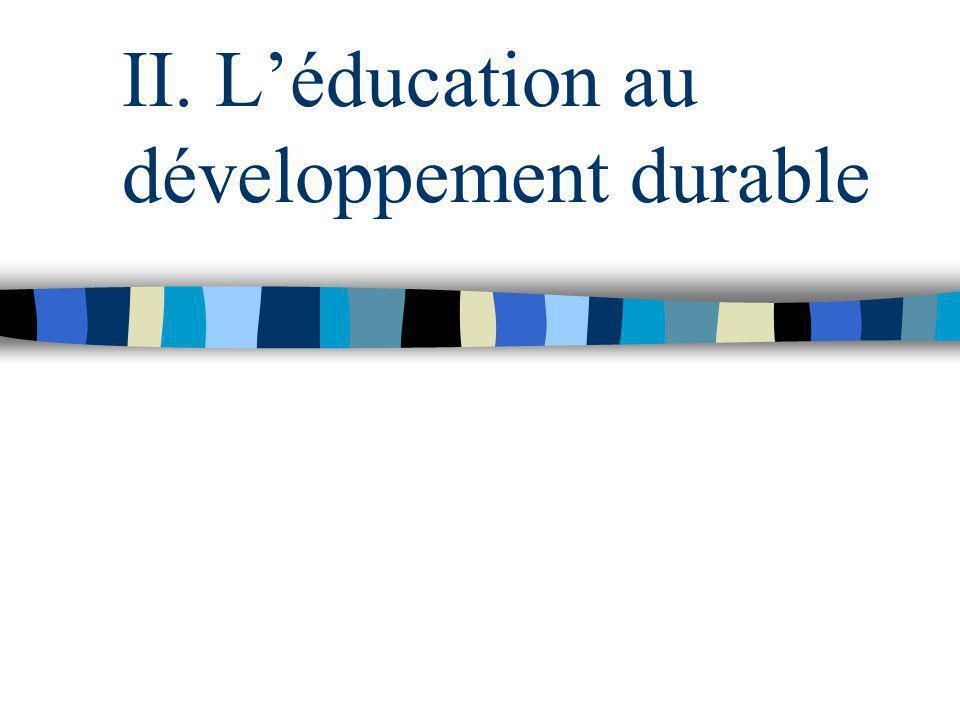 II. L'éducation au développement durable