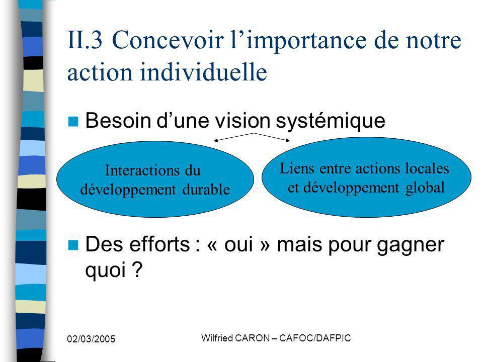 II.3 Concevoir l'importance de notre action individuelle