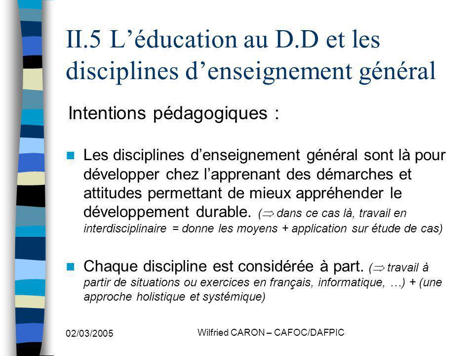 II.5 L'éducation au D.D et les disciplines d'enseignement général