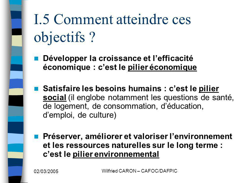 I.5 Comment atteindre ces objectifs