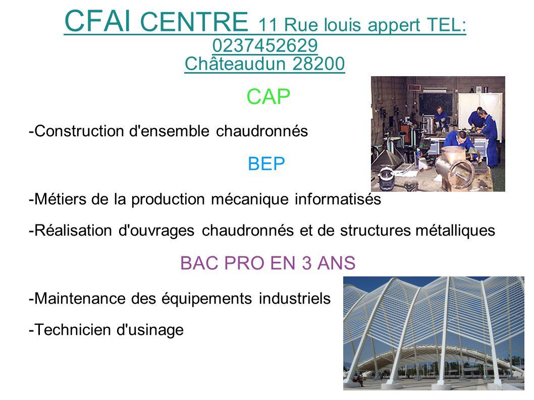 CFAI CENTRE 11 Rue louis appert TEL: 0237452629 Châteaudun 28200