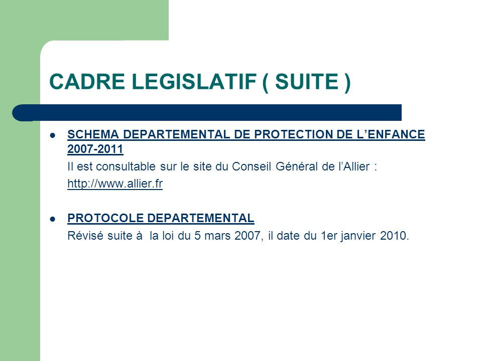 CADRE LEGISLATIF ( SUITE )