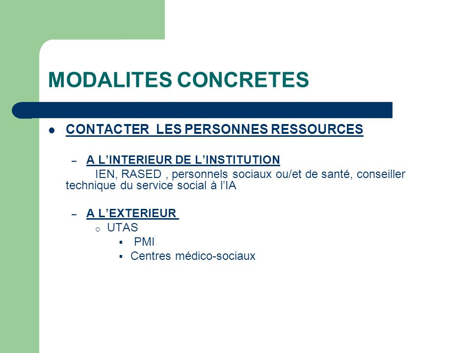 MODALITES CONCRETES CONTACTER LES PERSONNES RESSOURCES