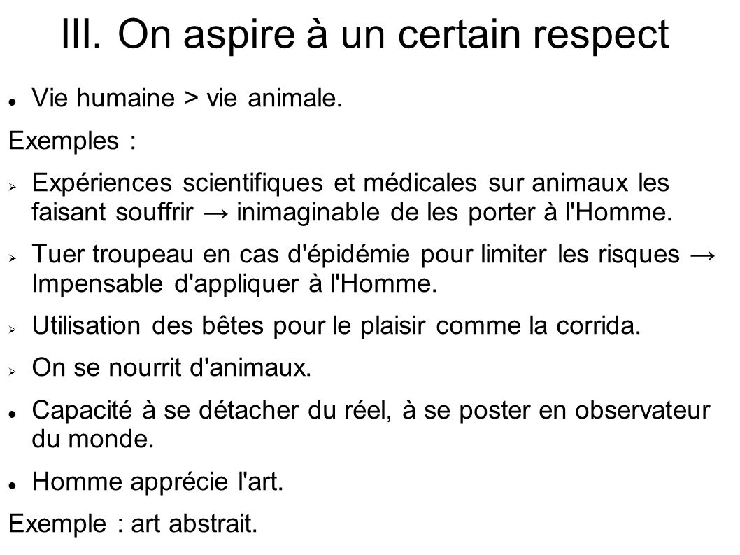 III. On aspire à un certain respect