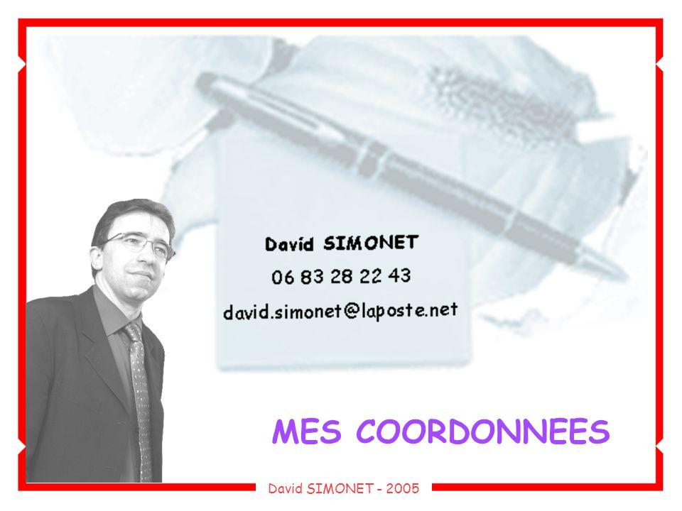 MES COORDONNEES David SIMONET - 2005