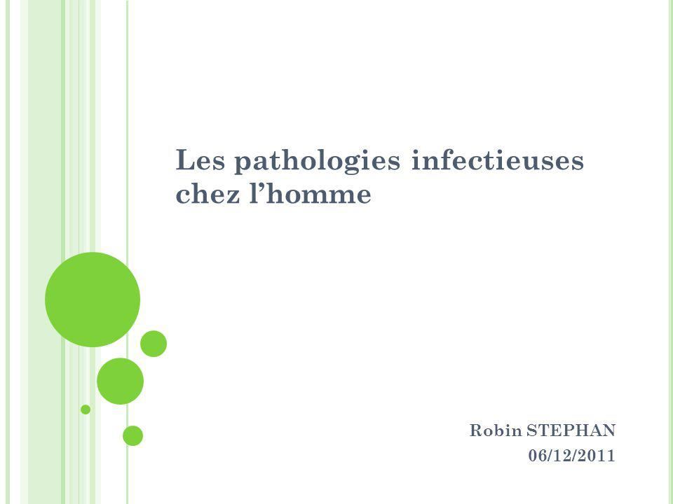 Les pathologies infectieuses chez l'homme
