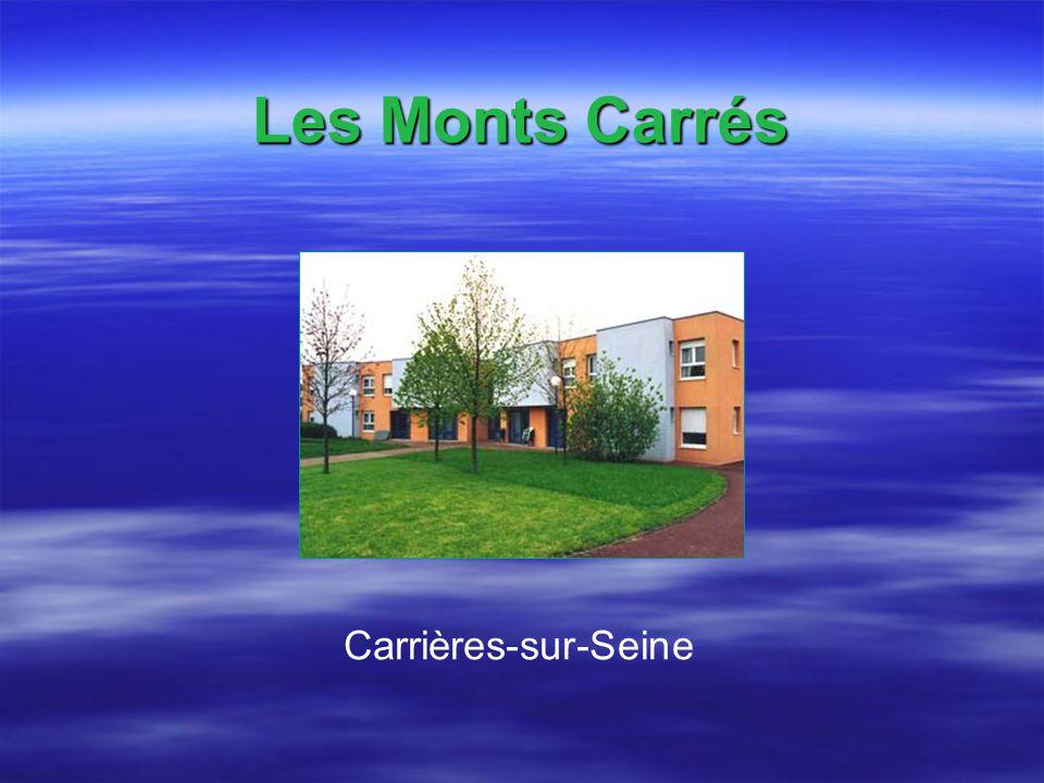 Les Monts Carrés Carrières-sur-Seine
