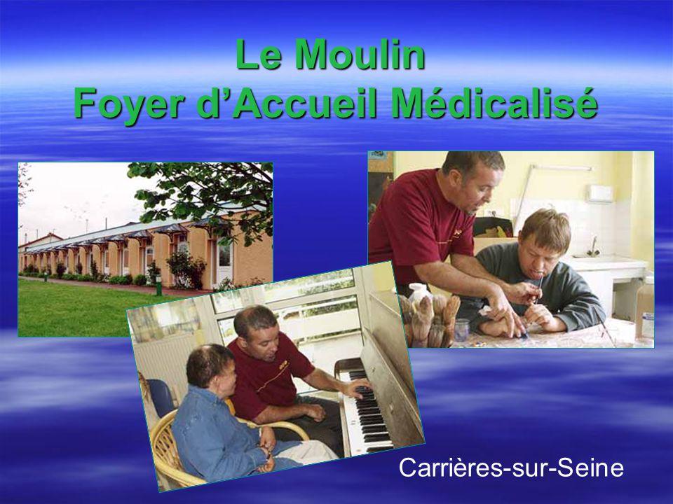 Le Moulin Foyer d'Accueil Médicalisé
