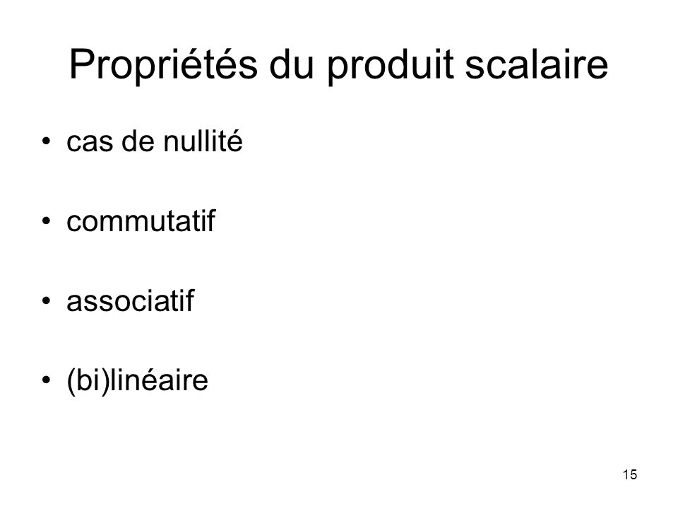 Propriétés du produit scalaire