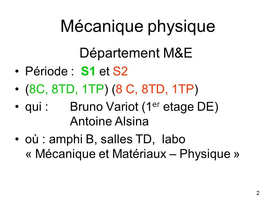 Mécanique physique Département M&E Période : S1 et S2