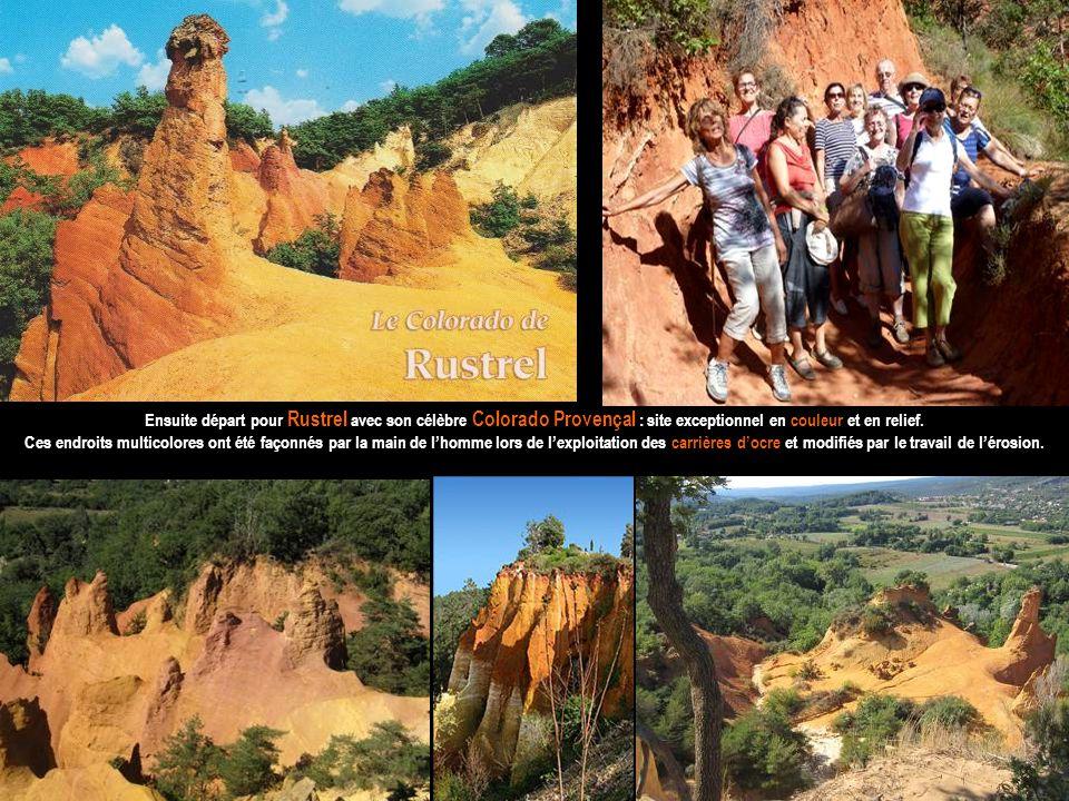 Ensuite départ pour Rustrel avec son célèbre Colorado Provençal : site exceptionnel en couleur et en relief.