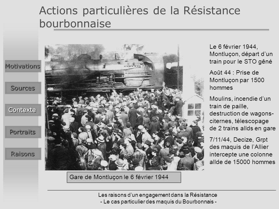 Actions particulières de la Résistance bourbonnaise