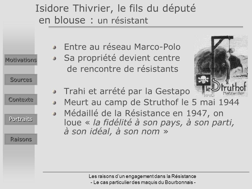 Isidore Thivrier, le fils du député en blouse : un résistant