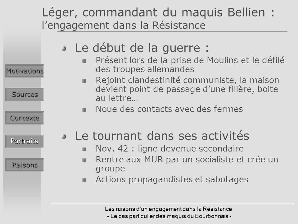 Léger, commandant du maquis Bellien : l'engagement dans la Résistance