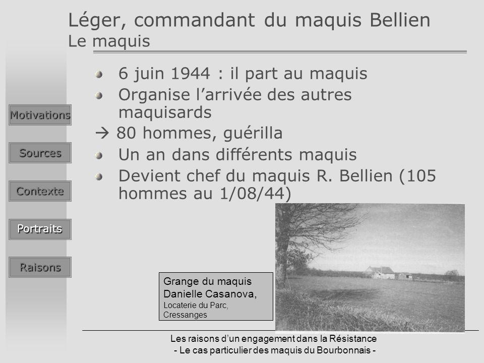 Léger, commandant du maquis Bellien Le maquis