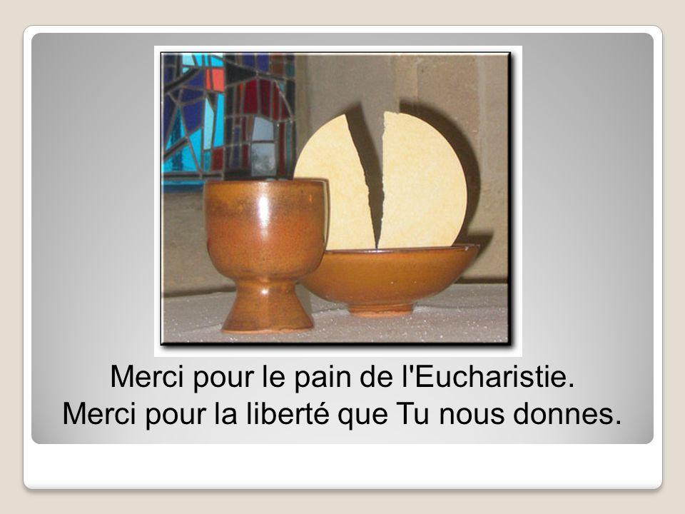 Merci pour le pain de l Eucharistie