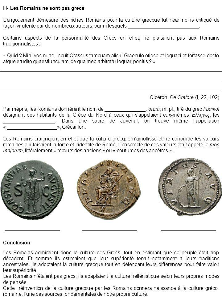 III- Les Romains ne sont pas grecs