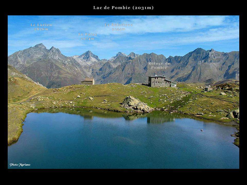 Lac de Pombie (2031m) Le Lurien 2826m Le Balaitous 3144m