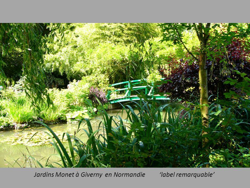 Jardins Monet à Giverny en Normandie 'label remarquable'
