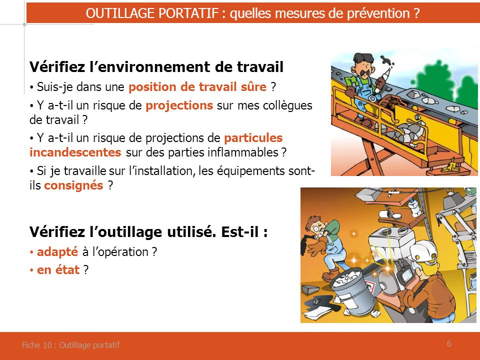 OUTILLAGE PORTATIF : quelles mesures de prévention