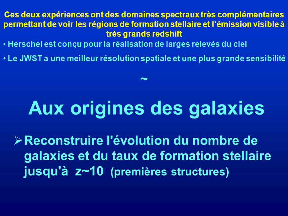 Aux origines des galaxies
