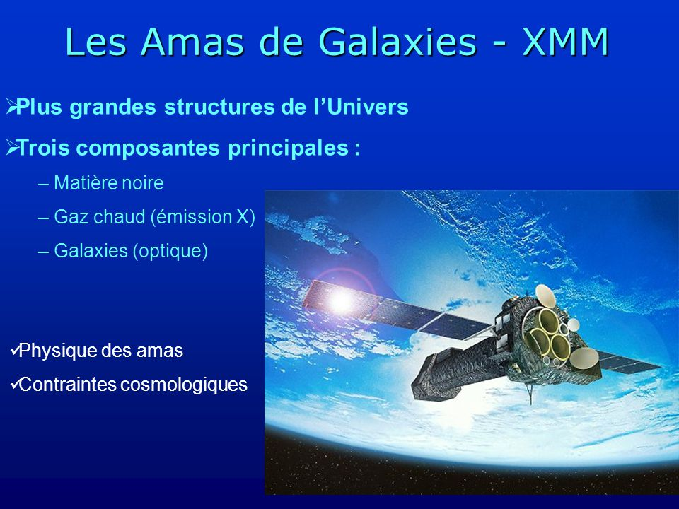 Les Amas de Galaxies - XMM