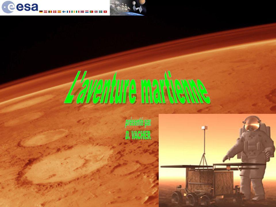 L aventure martienne présenté par D. VACHER