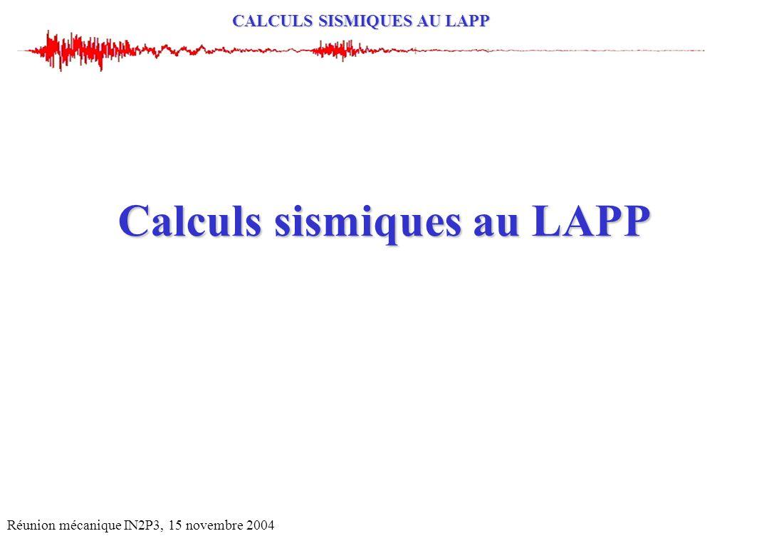 Calculs sismiques au LAPP