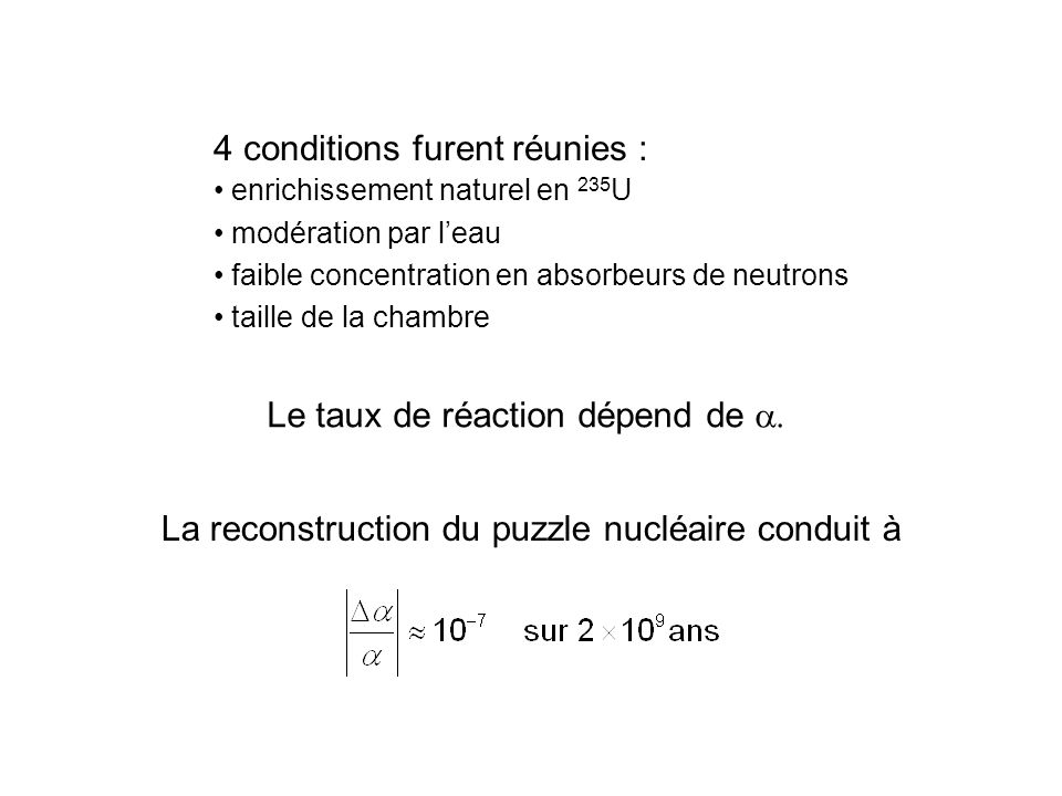 4 conditions furent réunies :