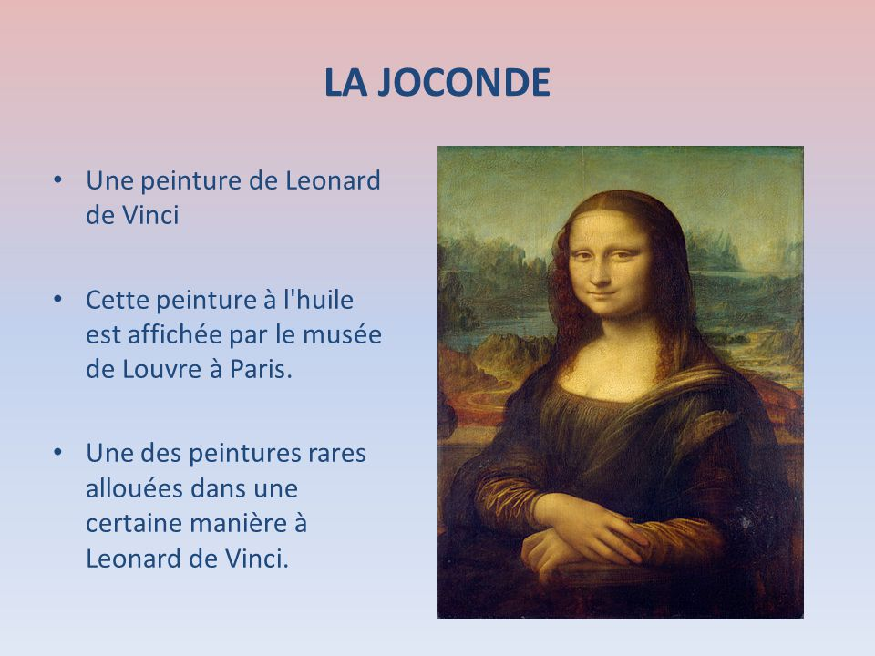 LA JOCONDE Une peinture de Leonard de Vinci