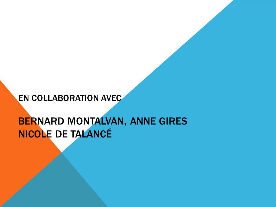 En collaboration avec Bernard Montalvan, Anne Gires Nicole de Talancé